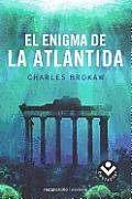 El Enigma de la Atlantida = The Atlantis Code