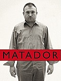 Matador, Volume N: Barcelo: Culture, Ideas and Trends Magazine 1955-2022 [With DVD]