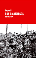 Los Pichiciegos (Largo Recorrido)