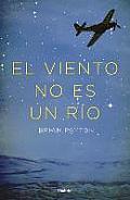 El Viento No Es Un Rio