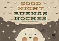Good Night / Buenas noches