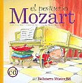 El Pequeno Mozart/ the Little Mozart
