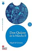 Don Quijote De La Mancha II - With CD (11 Edition)
