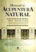 Manual De Acupuntura Natural / Natural Acupuncture Manual