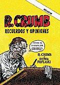 R. Crumb: Recuerdos y Opiniones (Memorias)