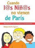 Cuando Los Ninos No Vienen de Paris: Orientacion y Recursos Para La Postadopcion