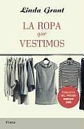 La Ropa Que Vestimos = The Clothes on Their Backs
