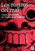 Los Rostros Del Mal / the Evil Faces