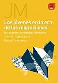 Jovenes En La Era De Las Migraciones / Youth in the Age of Migration