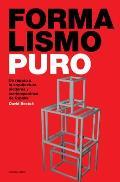 Formalismo Puro: Un Repaso a la Arquitectura Moderna y Contemporanea de Espana