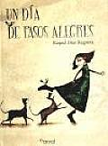 Un Dia De Pasos Alegres / a Happy Steps Day