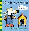 Donde Vive Maisy / Where Does Maisy Live? (Maisy Books)