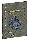 Preparacion Fisica, La