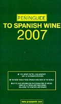 Penin Guide To Spanish Wine 2007
