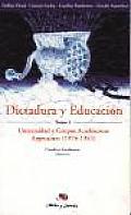 Dictadura y Educacion - Tomo I