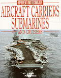Aircraft Carriers, Submarines and Cruisers