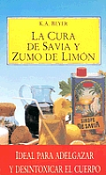 Cura de La Savia y El Zumo de Limon