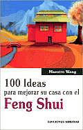 100 Ideas Para Mejorar Su Casa Con El Feng Shui