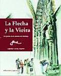 La Flecha Y La Vieira