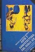 Biblioteca de Divulgacion Tematica #73: Arte y Arquitectura del Siglo XX