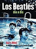 Los Beatles Dia a Dia