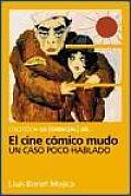 El cine cómico mudo / The silent...