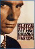 El Star System del cine español...