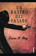 Un Rastro del Pasado / With Child