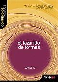 Lazarillo de Tormes Analisis y Estudio Sobre La Obra El Autor y Su Epoca