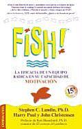 Fish! La Eficacia de un Equipo Radica en su Capacidad de Motivacion Cover