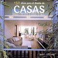 150 Ideas Para El Diseno de Casas