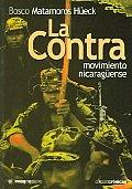 La Contra, Movimiento Nicaraguense / The Contra, Nicaragua Movement
