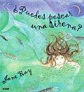 Puedes Pescar Una Sirena Can You Catch A