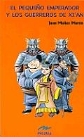 El Pequeo Emperador y Los Guerreros de Xian