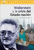 Wallerstein y La Crisis del Estado-Nacion
