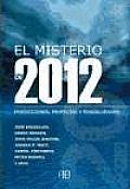 El Misterio Del 2012 / the Mystery of 2012