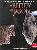 Freddy Vs. Jason - Guia Oficial de La Pelicula