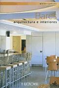 Bares. Arquitectura E Interiores