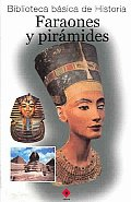 Faraones y piramides/ Pharaohs And Pyramids