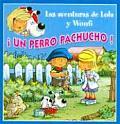 Un Perro Pachucho!