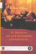 El Palacio de Los Placeres Celestiales
