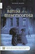 La Banda de La Misericordia (Midnight Band of Mercy)