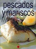 Pescados Y Mariscos / Fish and Seafood