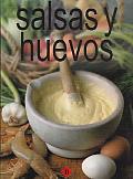 Salsas Y Huevos / Sauces and Eggs