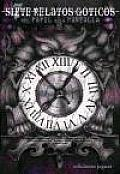 Siete Relatos Goticos/ Seven Gothic Stories