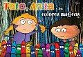 Tato, Anita Y Los Colores Magicos/ Tato, Anita and the Magic Colors