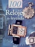 100 Relojes de Leyenda