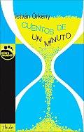 Coleccion Micro Mundos #15: Cuentos de Un Minuto