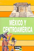 Mexico Y Centroamerica/mexico and Central America