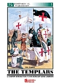 Templars: A Complete Introduction to the Legendary Monk Warriors
